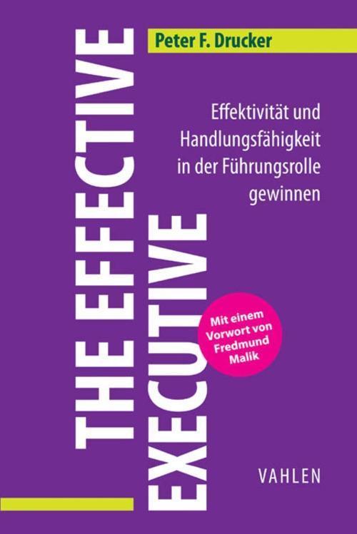 The Effective Executive als eBook von Peter F. Drucker