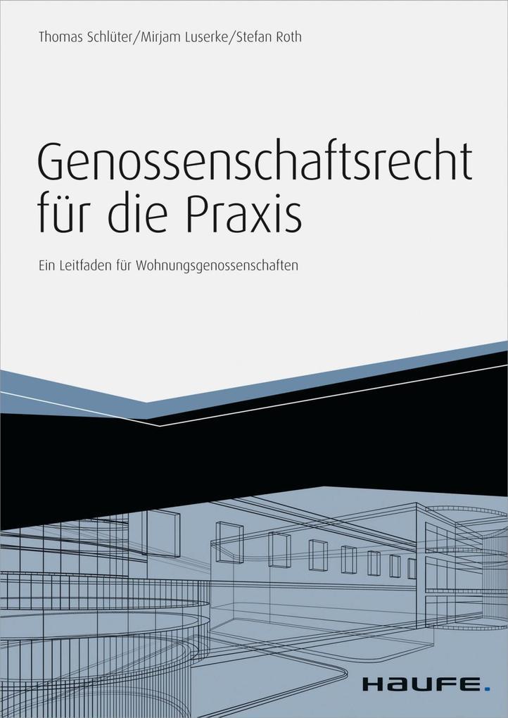 Genossenschaftsrecht für die Praxis - inkl. Arbeitshilfen online als eBook