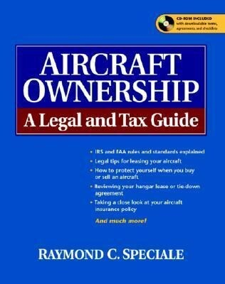 Aircraft Ownership: A Legal and Tax Guide als Taschenbuch