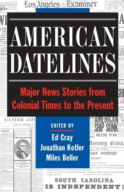 American Datelines: Major News Stories from Colonial Times to the Present als Taschenbuch