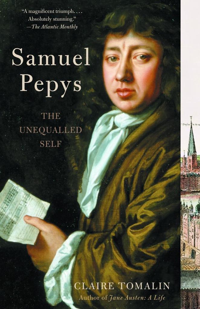 Samuel Pepys: The Unequalled Self als Taschenbuch
