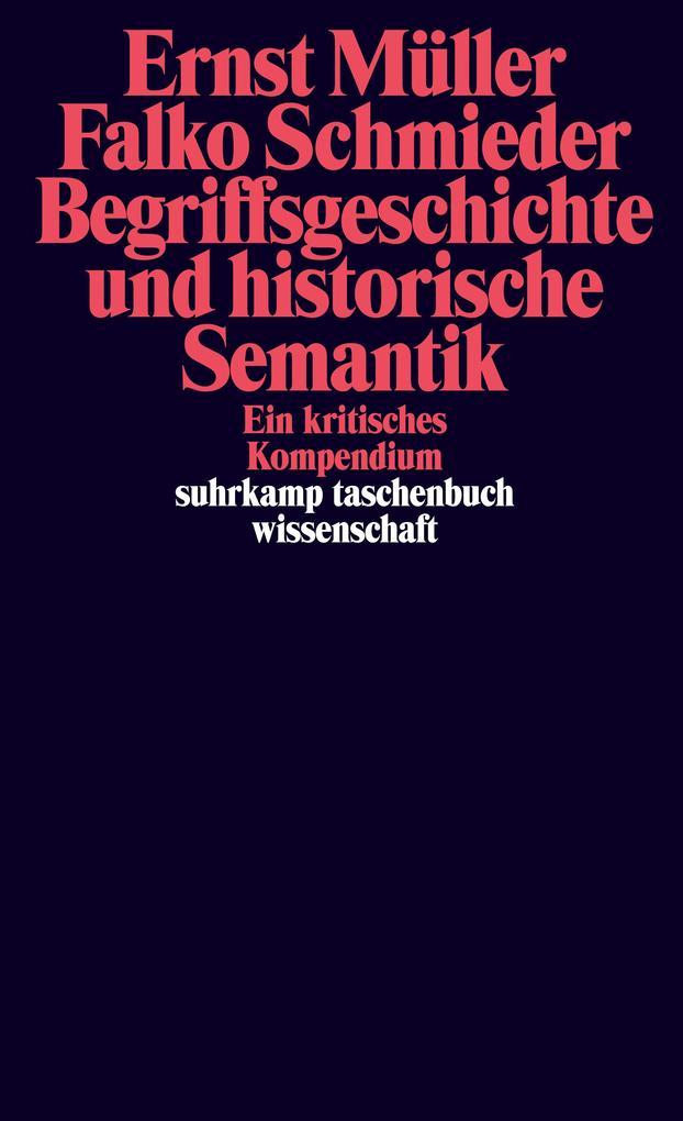 Begriffsgeschichte und historische Semantik als Taschenbuch