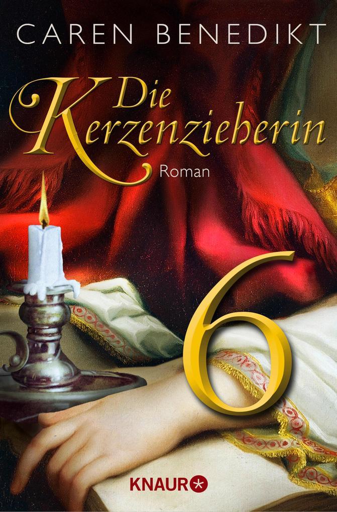 Die Kerzenzieherin 6 als eBook von Caren Benedikt