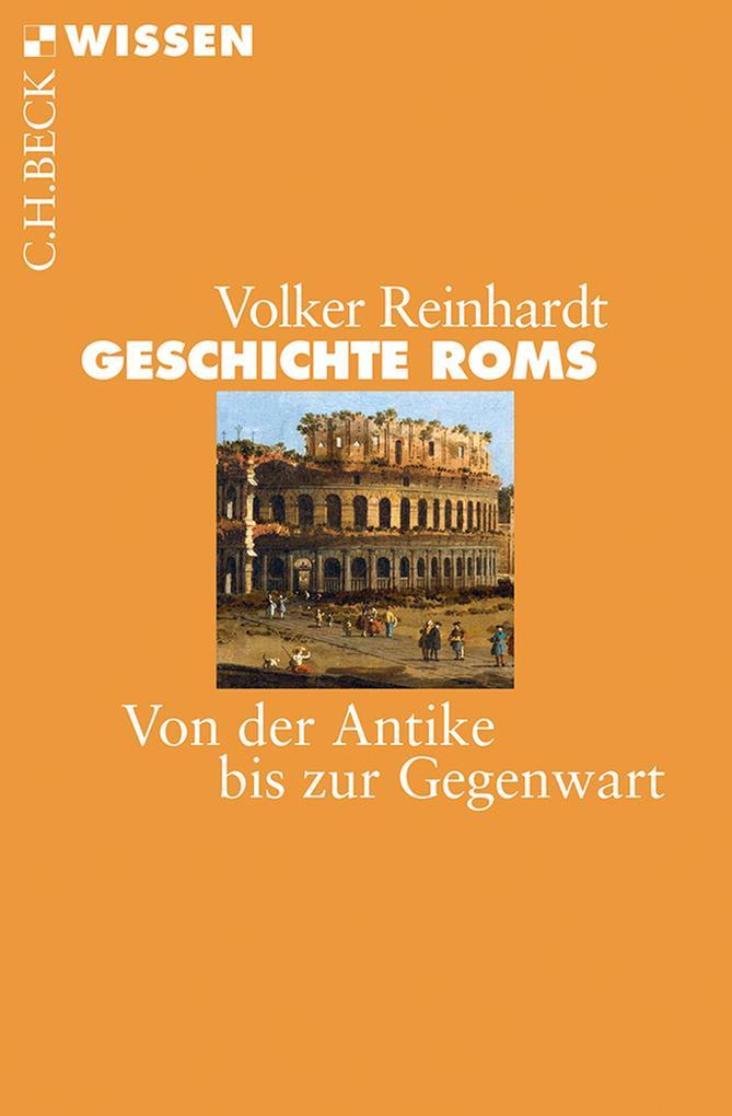 Geschichte Roms als eBook von Volker Reinhardt
