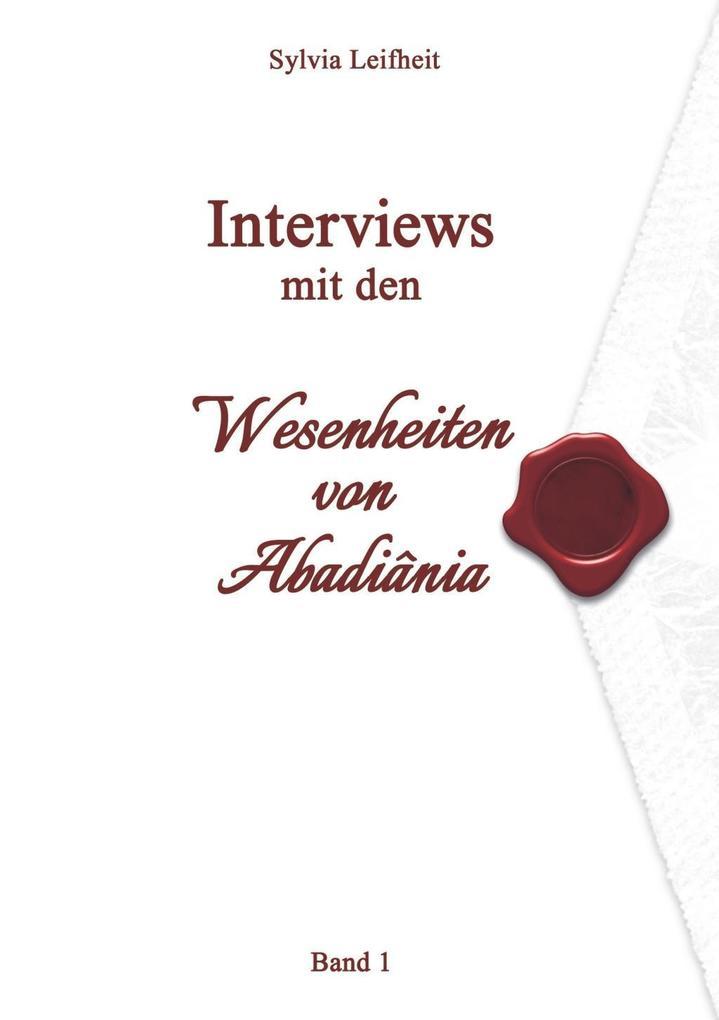 Interviews mit den Wesenheiten von Abadiânia als eBook epub