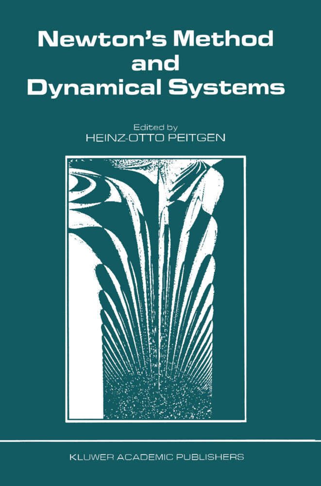 Newton's Method and Dynamical Systems als Buch