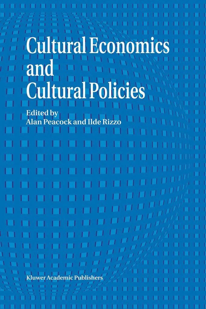 Cultural Economics and Cultural Policies als Buch