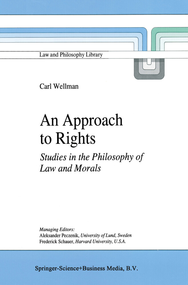 An Approach to Rights: Studies in the Philosophy of Law and Morals als Buch