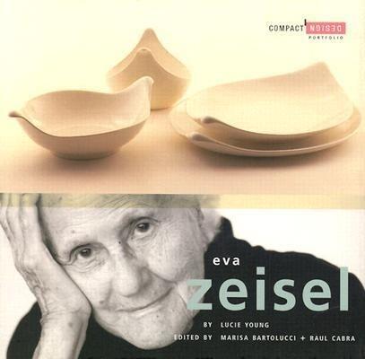 Eva Zeisel: Compact Design Portfolio als Buch