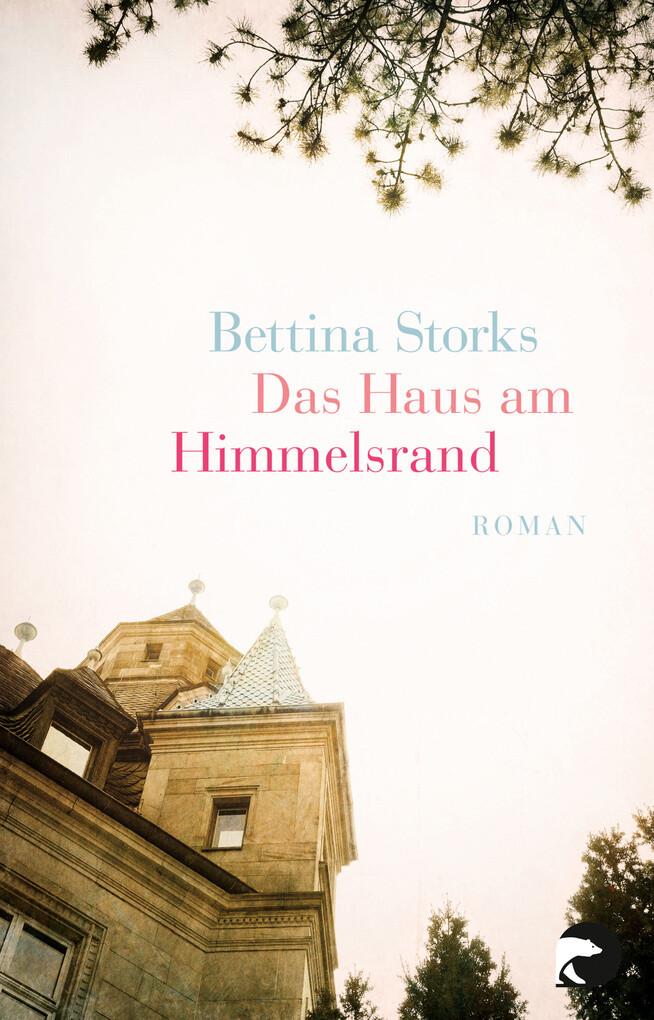 Das Haus am Himmelsrand als eBook von Bettina Storks