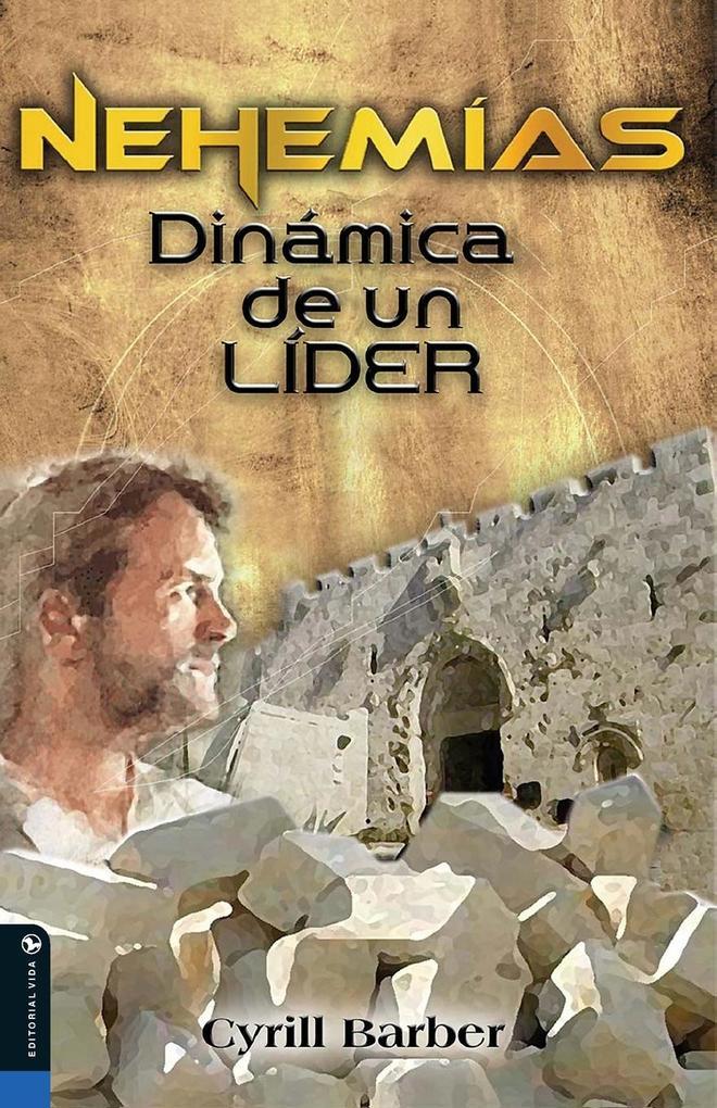 Nehemías dinámica de un líder als Taschenbuch