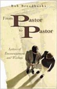 From Pastor to Pastor: Letters of Encouragement and Wisdom als Taschenbuch