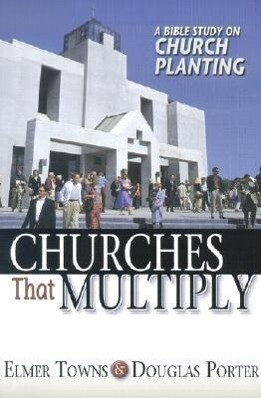 Churches That Multiply: A Bible Study on Church Planting als Taschenbuch