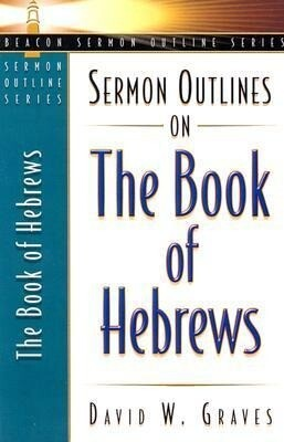 Sermon Outlines on the Book of Hebrews als Taschenbuch