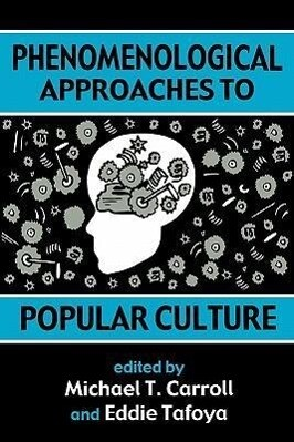 Phenomenological Approaches: To Popular Culture als Taschenbuch
