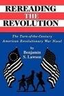 Rereading the Revolution: The Turn-Of-The-Century American Revolutionary War Novel