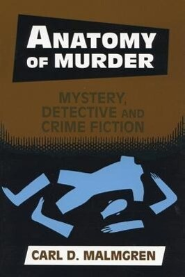 Anatomy of Murder: Mystery Detective Crime Fiction als Buch
