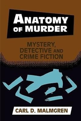Anatomy of Murder: Mystery Detective Crime Fiction als Taschenbuch