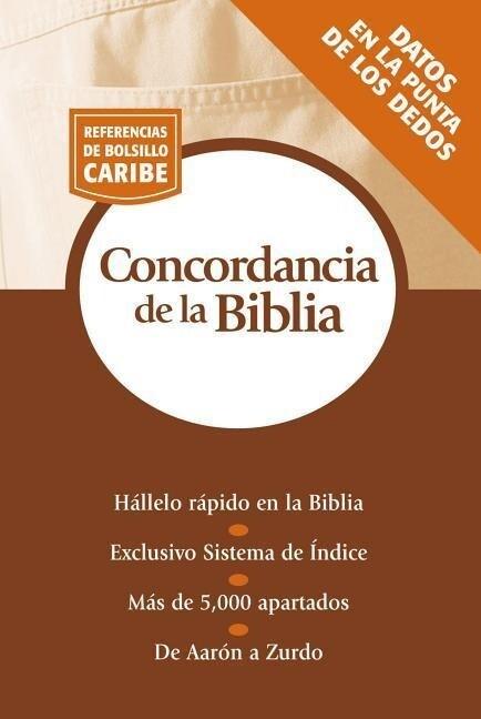 Concordancia de La Biblia: Serie Referencias de Bolsillo als Taschenbuch