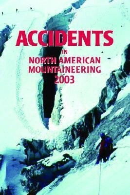 Accidents in North American Mountaineering 2003 als Taschenbuch