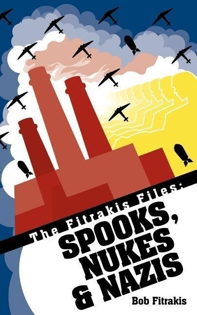 The Fitrakis Files: Spooks, Nukes als Taschenbuch