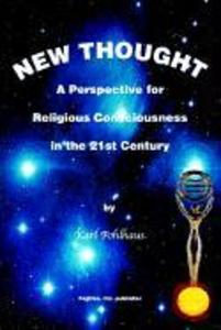New Thought-A Perspective for Religious Consciousness in the 21st Century als Taschenbuch