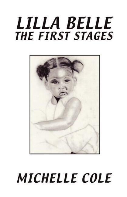 Lilla Belle the First Stages als Taschenbuch