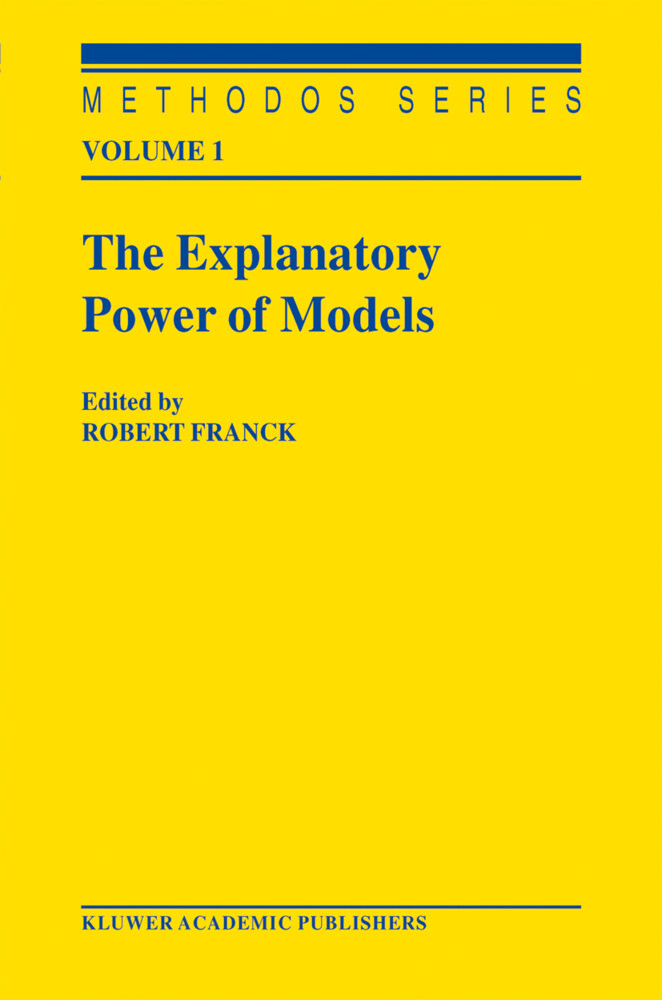 The Explanatory Power of Models als Buch