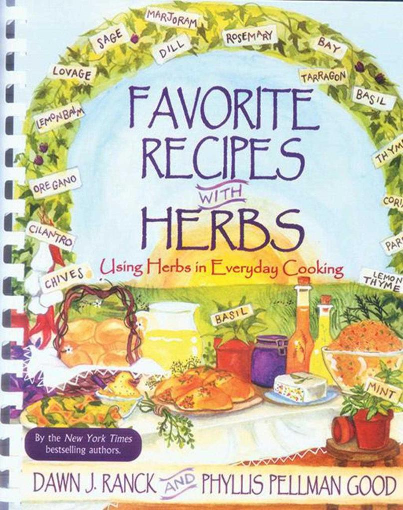 Favorite Recipes with Herbs: Using Herbs in Everyday Cooking als Taschenbuch
