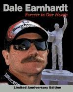 Dale Earnhardt: Forever in Our Hearts: Limited Anniversary Edition als Buch