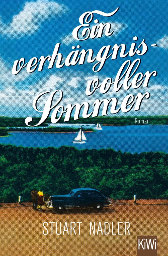Ein verhängnisvoller Sommer als eBook von Stuart Nadler