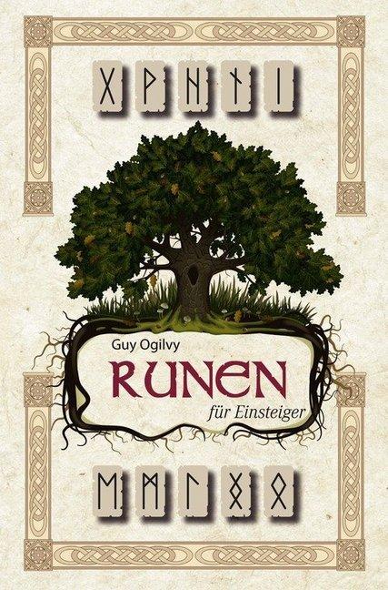 Runen für Einsteiger als Buch von Guy Ogilvy