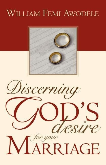Discerning God's Desire for Your Marriage: Owner's Manual als Taschenbuch