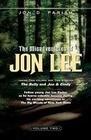 The Misadventures of Jon Lee Vol 2