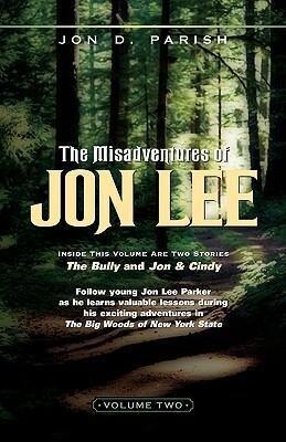 The Misadventures of Jon Lee Vol 2 als Taschenbuch