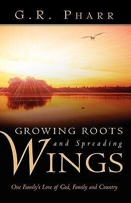 Growing Roots and Spreading Wings als Buch