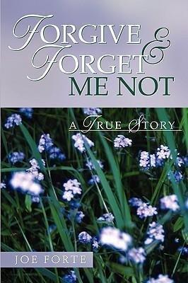 Forgive & Forget Me Not als Taschenbuch