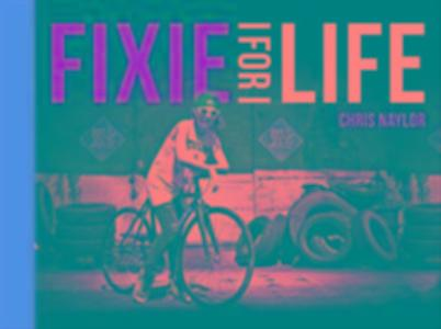 Fixie For Life als Buch
