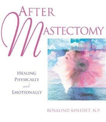 After Mastectomy: Healing Physically and Emotionally als Taschenbuch