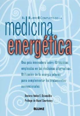 El Libro Completo de La Medicina Energetica als Taschenbuch