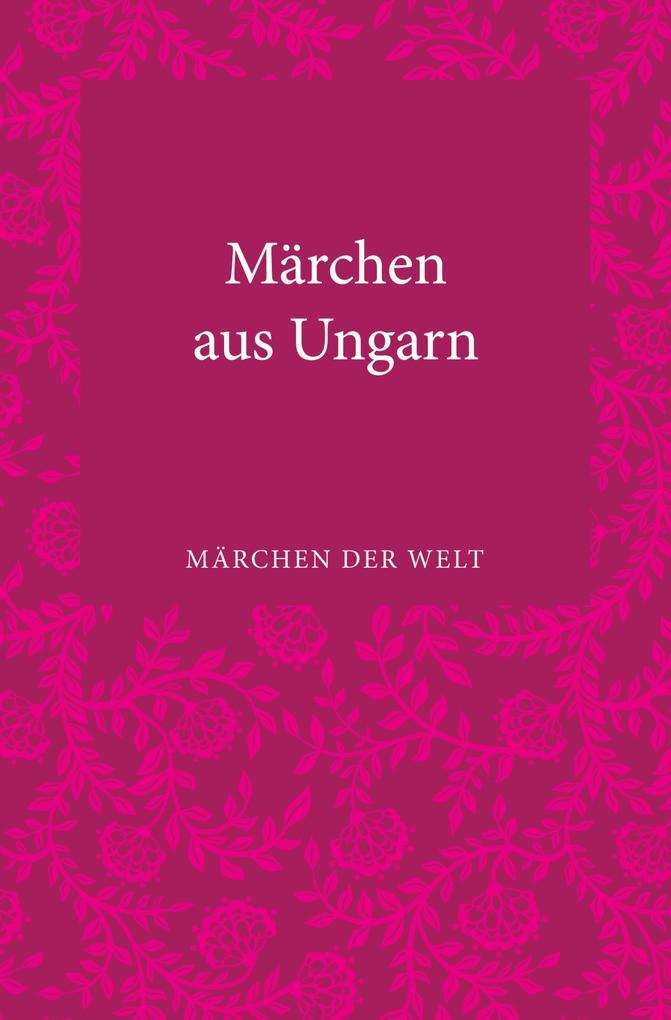 Märchen aus Ungarn als eBook von