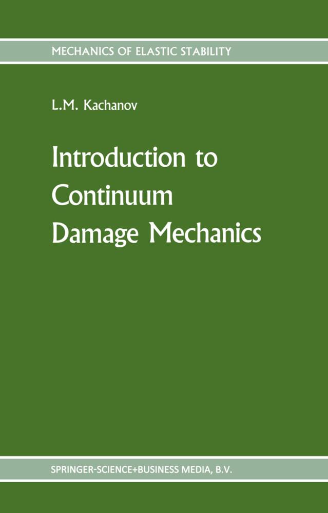 Introduction to continuum damage mechanics als Buch