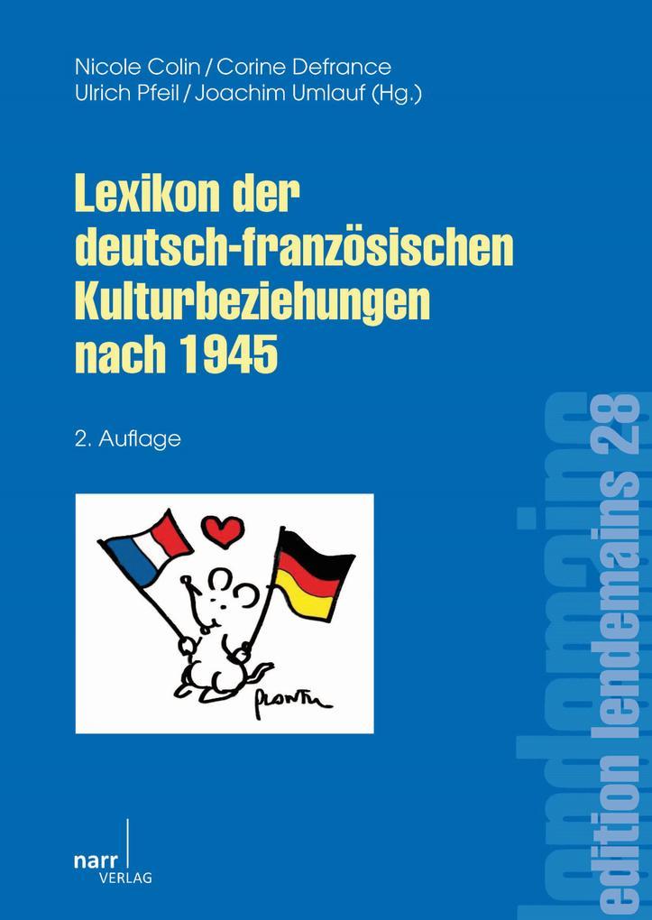 Lexikon der deutsch-französischen Kulturbeziehungen nach 1945 als eBook