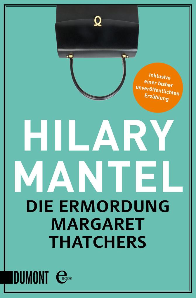 Die Ermordung Margaret Thatchers als eBook
