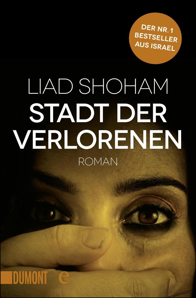 Stadt der Verlorenen als eBook von Liad Shoham