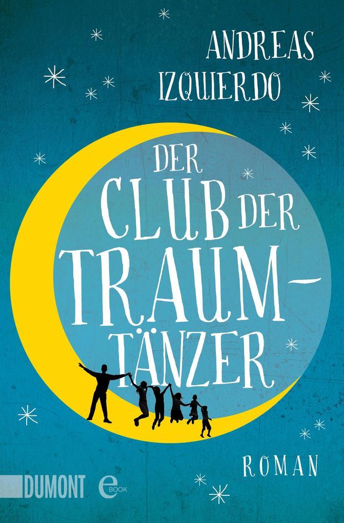 Der Club der Traumtänzer als eBook