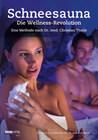 Schneesauna - Die Wellness-Revolution