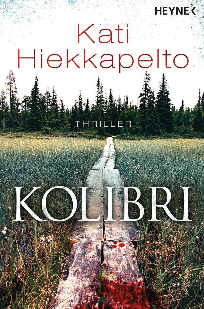 Kolibri als eBook von Kati Hiekkapelto