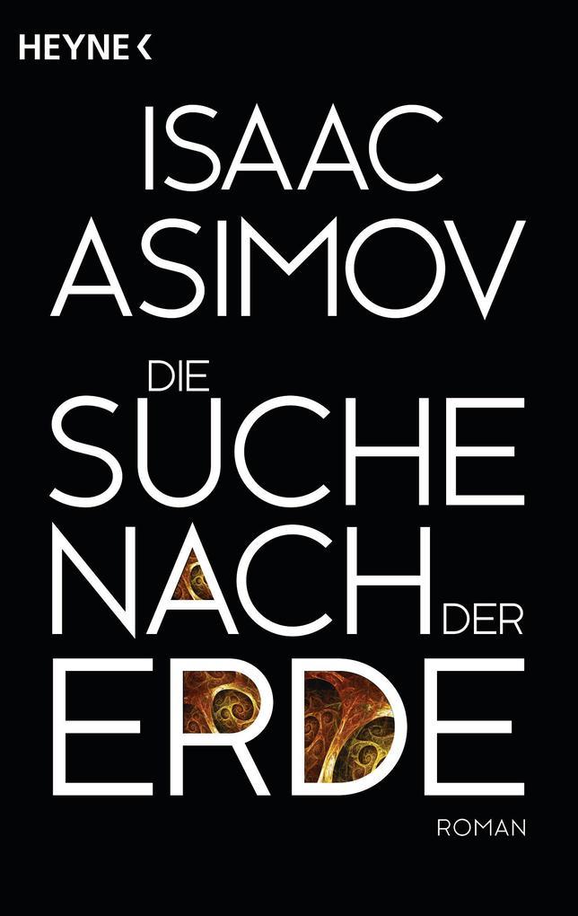 Die Suche nach der Erde als eBook von Isaac Asimov