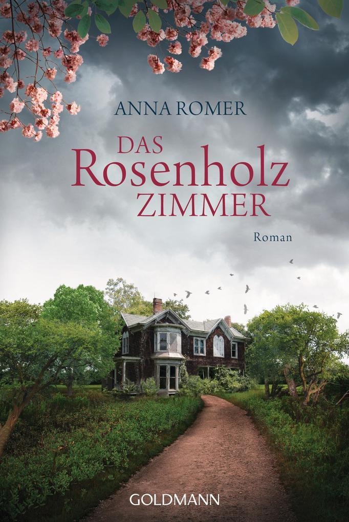 Das Rosenholzzimmer als eBook von Anna Romer